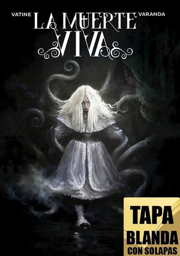 Imagen 1 de 1 de La Muerte Viva / Novela Gráfica De Terror Y Ciencia Ficción