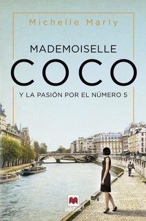 Mademoiselle Coco Y La Pasión - Michelle Mar.dig