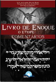 O Livro De Enoque O Etíope - Comentários