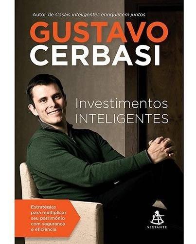 Livro Investimentos Inteligentes - Gustavo Cerbasi