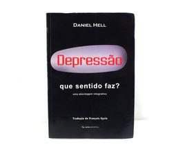 Livro Depressão Que Sentido Faz Abordagem Integrada B5426