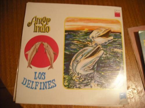 Vinilos De Los Delfines   Amor Indio (u24