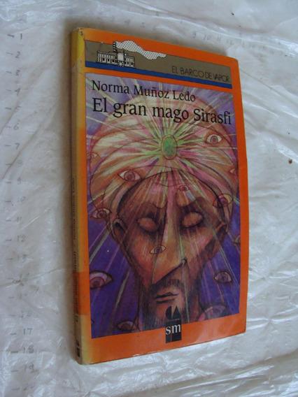 Libro El Gran Mago Sirasfi , Norma Muñoz Ledo , Barco De Vap