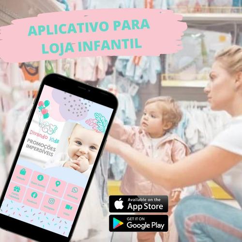 Imagem 1 de 4 de Aplicativo Exclusivo P/ Sua Loja Infantil