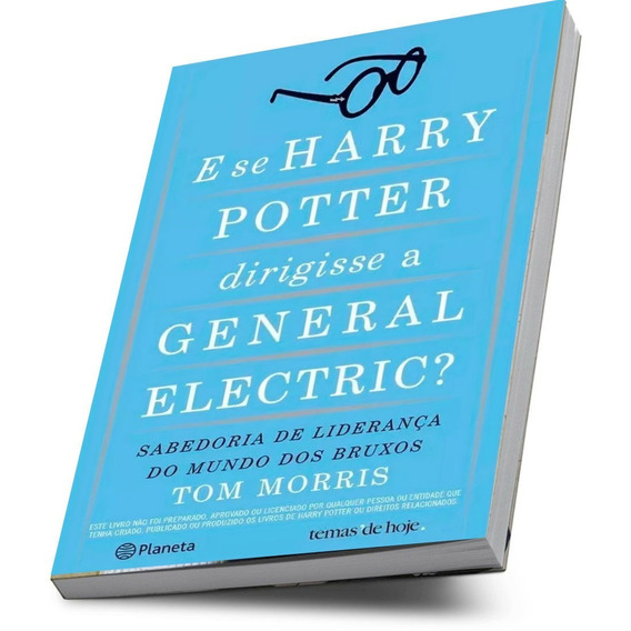 Harry Potter Dirigisse A General Electric? Liderança Bruxos