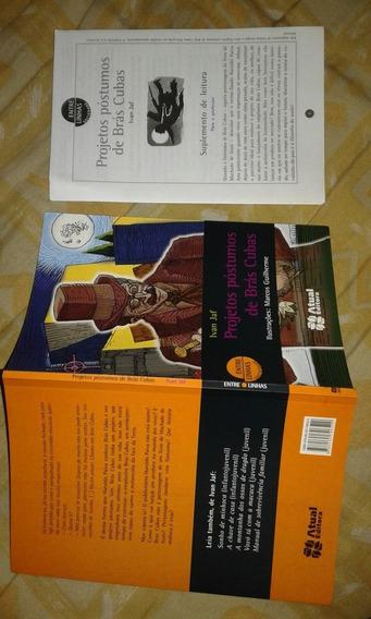 Livro. Projetos Póstumos De Brás Cubas. Ivan Jaf. Novo L39