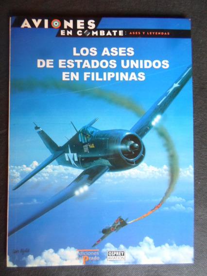Livro Osprey Ases Americanos Nas Filipinas