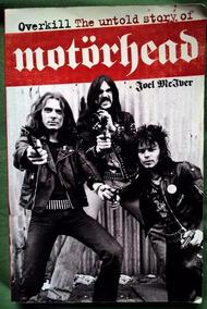 Overkill The Untold Story Of Motörhead - Joel Mciver