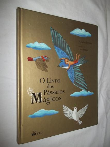 Livro - O Livro Dos Pássaros Mágicos - Heloisa Prieto