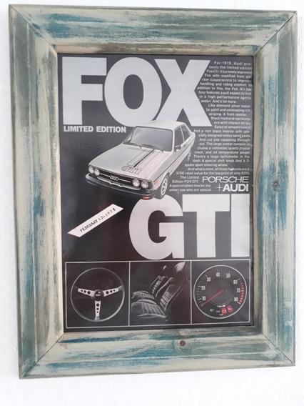 Propaganda Antiga Porsche Audi Fox Gti 1978 Moldurad Publici