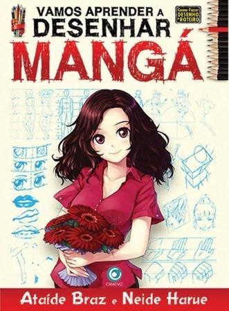 Vamos Aprender Desenhar Mangá - Pronta Entrega