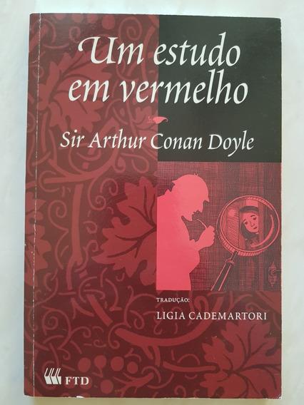 Um Estudo Em Vermelho. Sir Arthur Conan Doyle