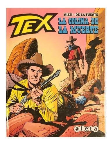 Imagen 1 de 3 de Tex - La Colina De La Muerte - Aleta Ed. -spaghetti Western