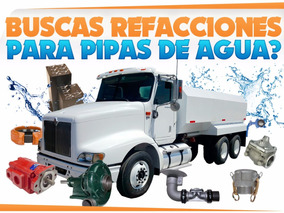 Camion Pipa De Agua,refracciones,camiones,pipas,valvulas