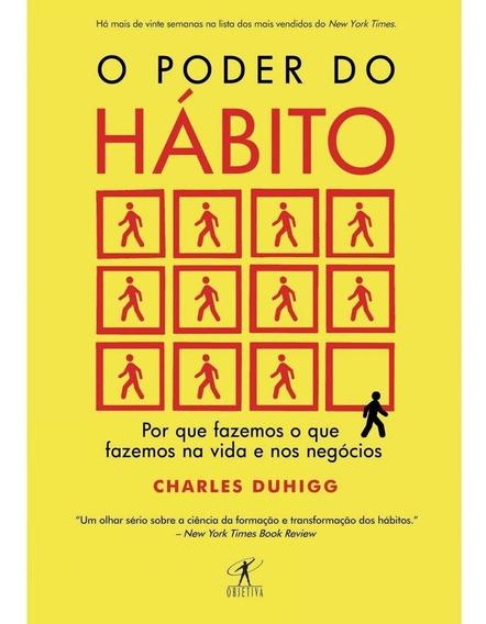 Livro - O Poder Do Habito - Charles Duhigg - 12x Sem Juros