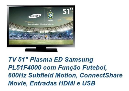 Tv 51 Plasma Ed Samsung Pl51f4000 Com Função Futebol, 600hz