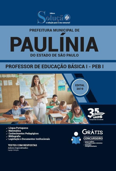Apostila Prefeitura Paulínia Sp - Professor Básico Peb 1