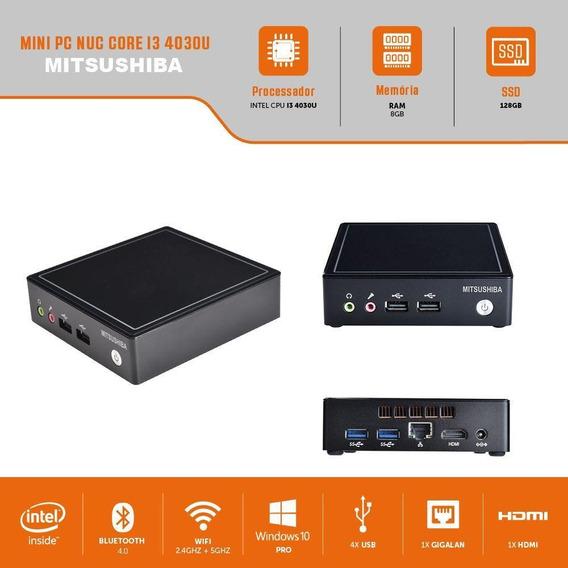 Mini Pc Nuc I3 4030u 8gb Ssd128gb Mitsushiba Bivolt