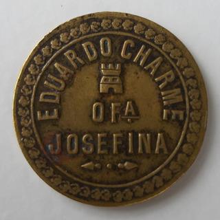 Ficha Salitrera Seña Pulperia Eduardo Charme Of. Josefina