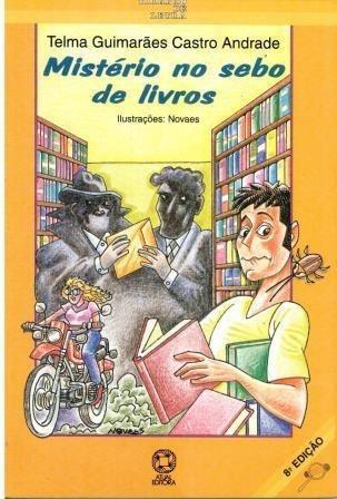 Livro Mistério No Sebo De Livros - Telma Guimarães Andrade