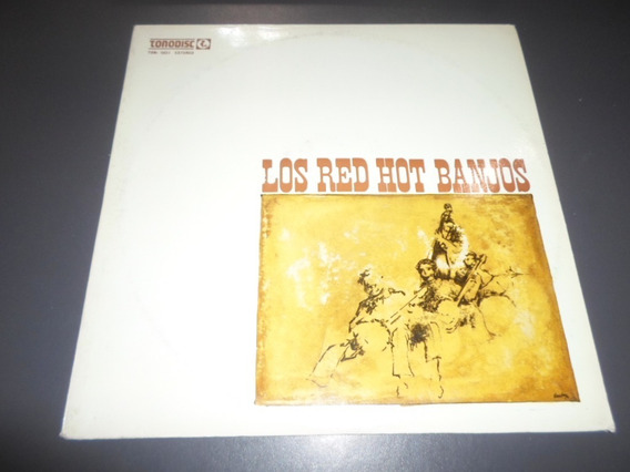 Los Red Hot Banjos * Disco De Vinilo
