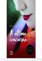 Última Concubina, A Downer, Lesley