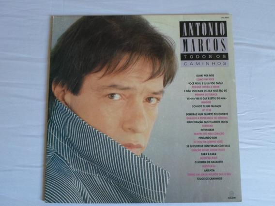 Lp- Antonio Marcos - Todos Os Caminhos (1988)