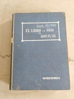 10 Verdes 1925 Hispano Cornelio El Libro Oro De Bolívar