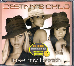 Cd Single Destiny´s Child Lose My Breath - Lacrado Novo!