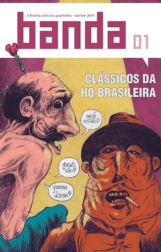 Revista Banda 01 Clássicos Da Hq Brasileira Quadrinhos
