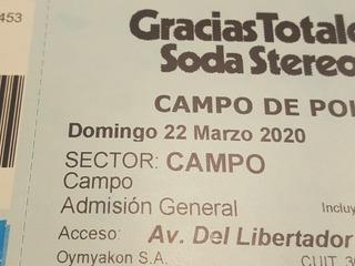 Entrada Soda Stereo 22 De Marzo 2020. Campo