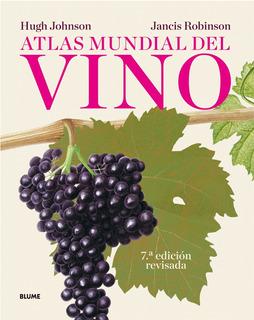 Atlas Mundial Del Vino. Hugh Johnson. Blume