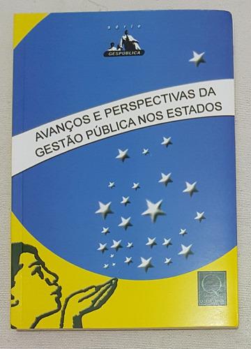 Livro - Avanços E Perspectivas Da Gestão Pública Nos Estados