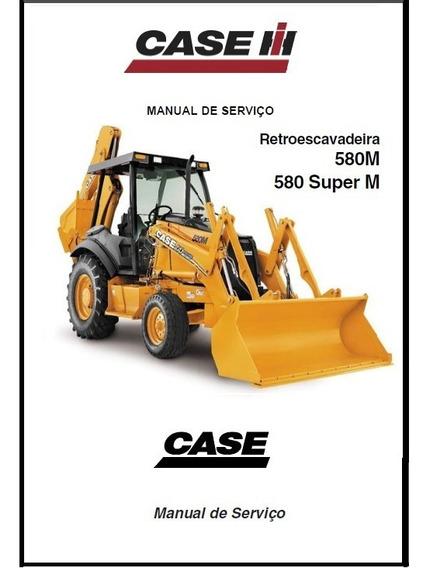 Manual Tecnico Serviço Retroescavadeira Case 580 M - Super M