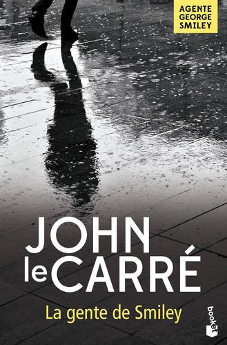 Imagen 1 de 3 de La Gente De Smiley De John Le Carré - Booket