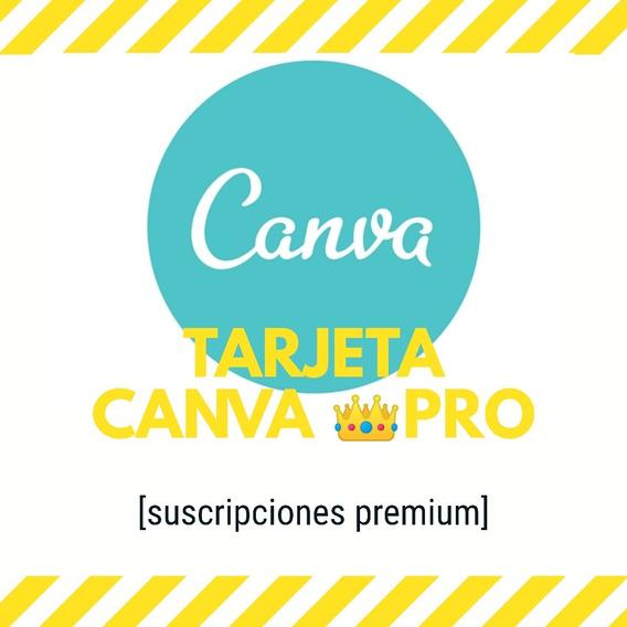 Tarjeta Canva Pro. Excelente Editor Version Pro