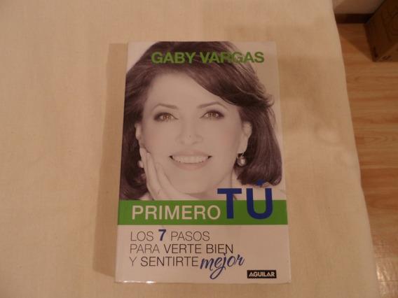 Libro Primero Tu, Gaby Vargas