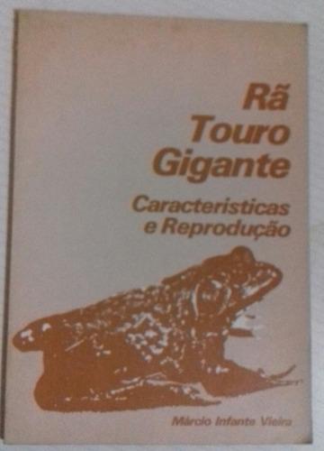 Livro Rã Touro Gigante Márcio Infante Vieira