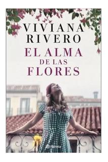 Libro El Alma De Las Flores Viviana Rivero Planeta