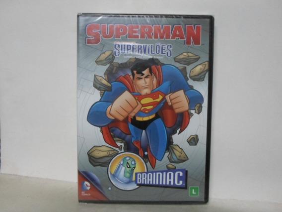 Dvd Superman - Supervilões - Braniac