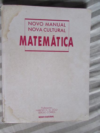 Matemática Novo Manual Nova Cultural Haroldo H. N. Zold