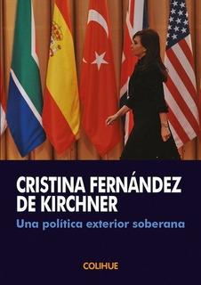 Libro Cristina Kirchner Una Politica Exterior Soberana