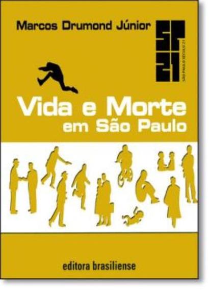 Vida E Morte Em Sao Paulo
