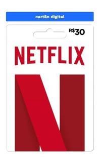 Cartão Netflix - 30 Reais - Envio Digital