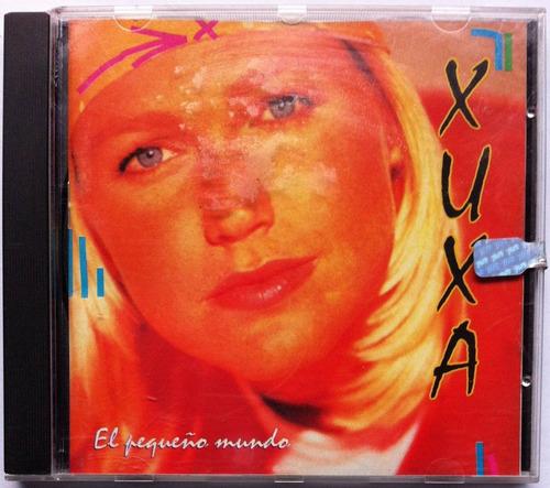 Xuxa. El Pequeño Mundo. Cd Original, Nuevo