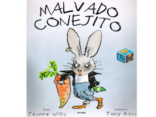 ** Malvado Conejito ** Jeanne Willis Tony Ross