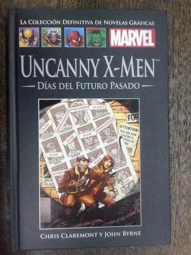 Uncanny X-men * Dias Del Futuro Pasado * Claremont Byrne *
