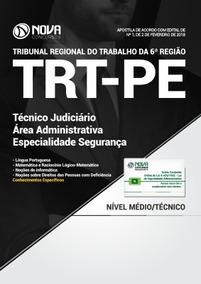Apostila Trt Pe 6 ª Região 2018 Técnico Judiciario Segurança