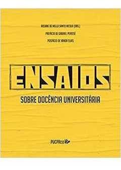 Ensaios Sobre Docência Universitária Rosane De Mello Sa