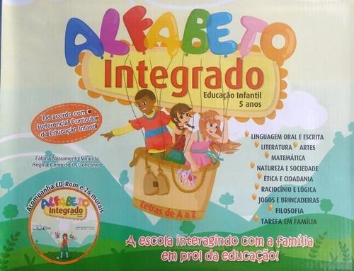 Alfabeto Integrado - Educação Infantil 5 Anos 3/vol C/cd